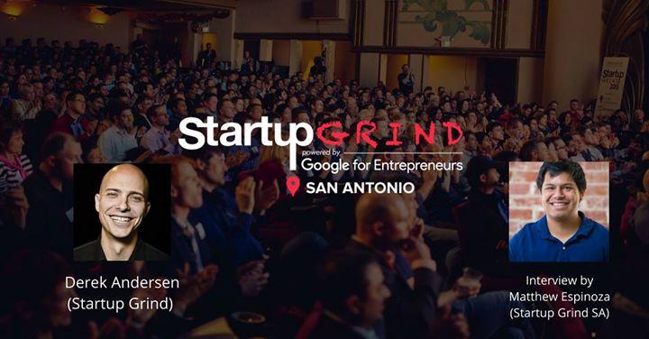 Special Event! Startup Grind hosts Derek Andersen(Startup Grind